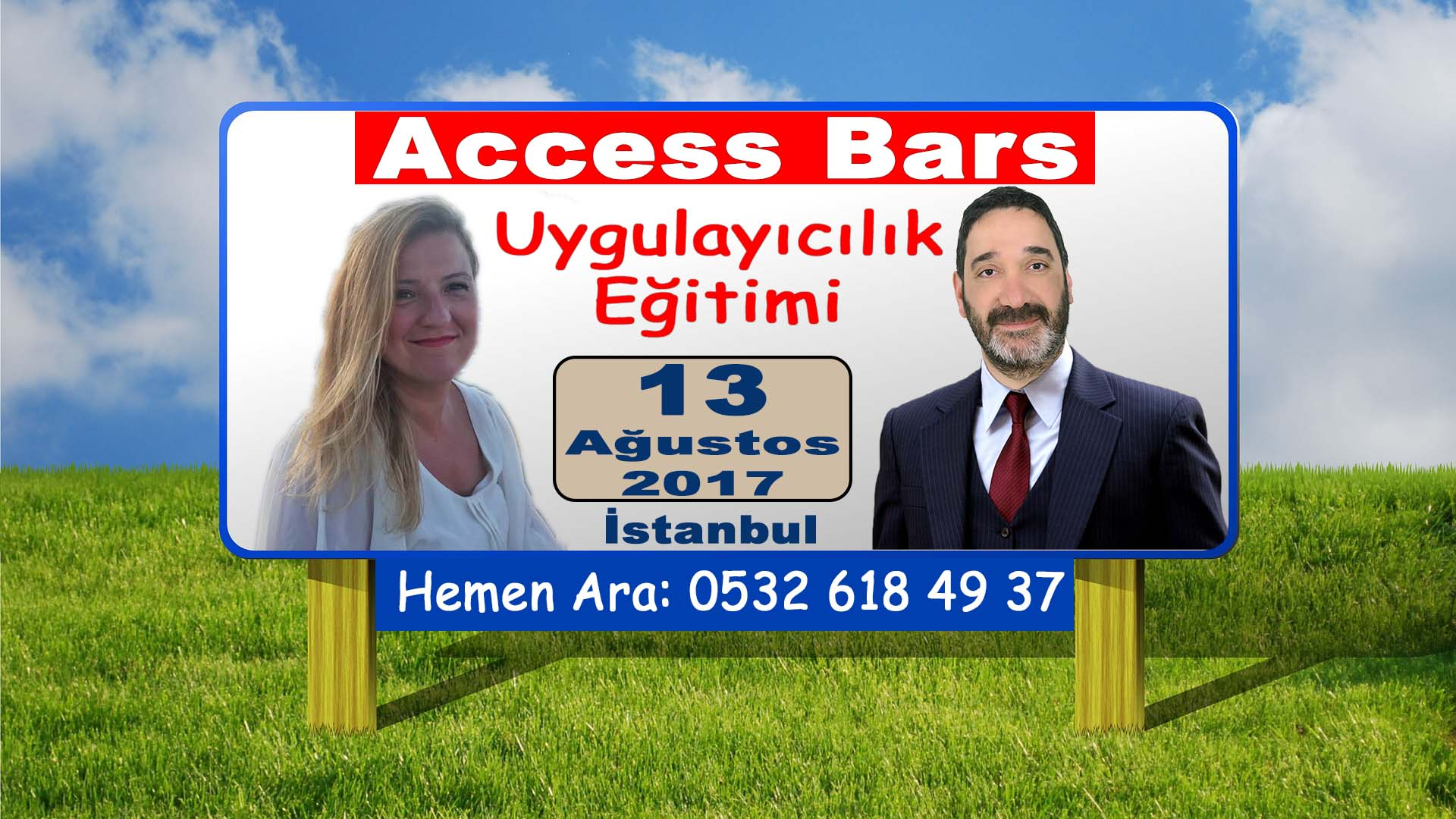 ACCESS BARS Uygulayıcılık Eğitimi – 13 Ağustos 2017 – İSTANBUL