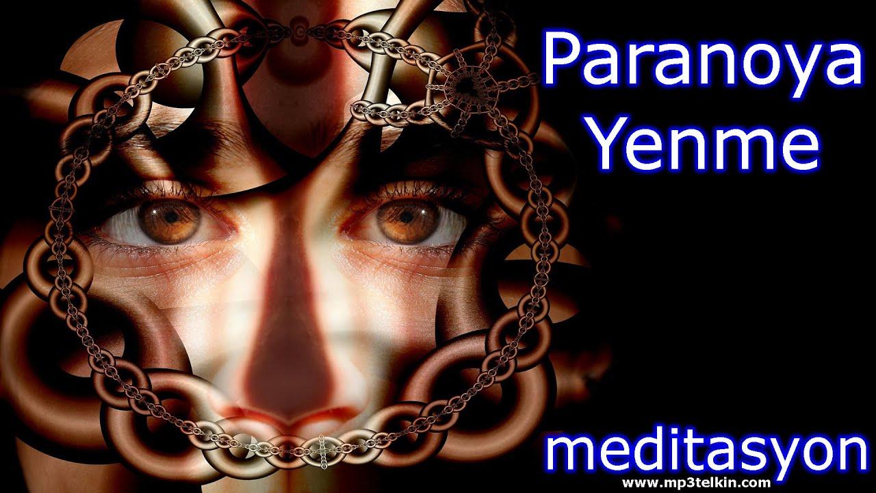 paranoya-yenmek